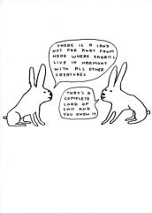 David Shrigley - Rabbits live in harmony