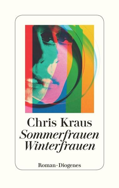 Chris Kraus Sommerfrauen, Winterfrauen
